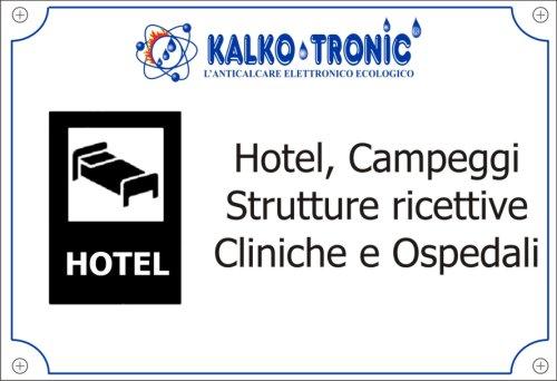 Hotel, Campeggi, Cliniche, Ospedali, Strutture ricettive, Rsa,