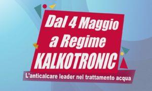 Dal 4 maggio, dopo corona virus KalkoTronic