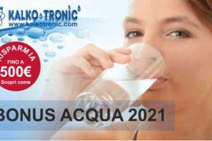 Bonus Acqua Potabile 2021: risparmia fino a 500 euro